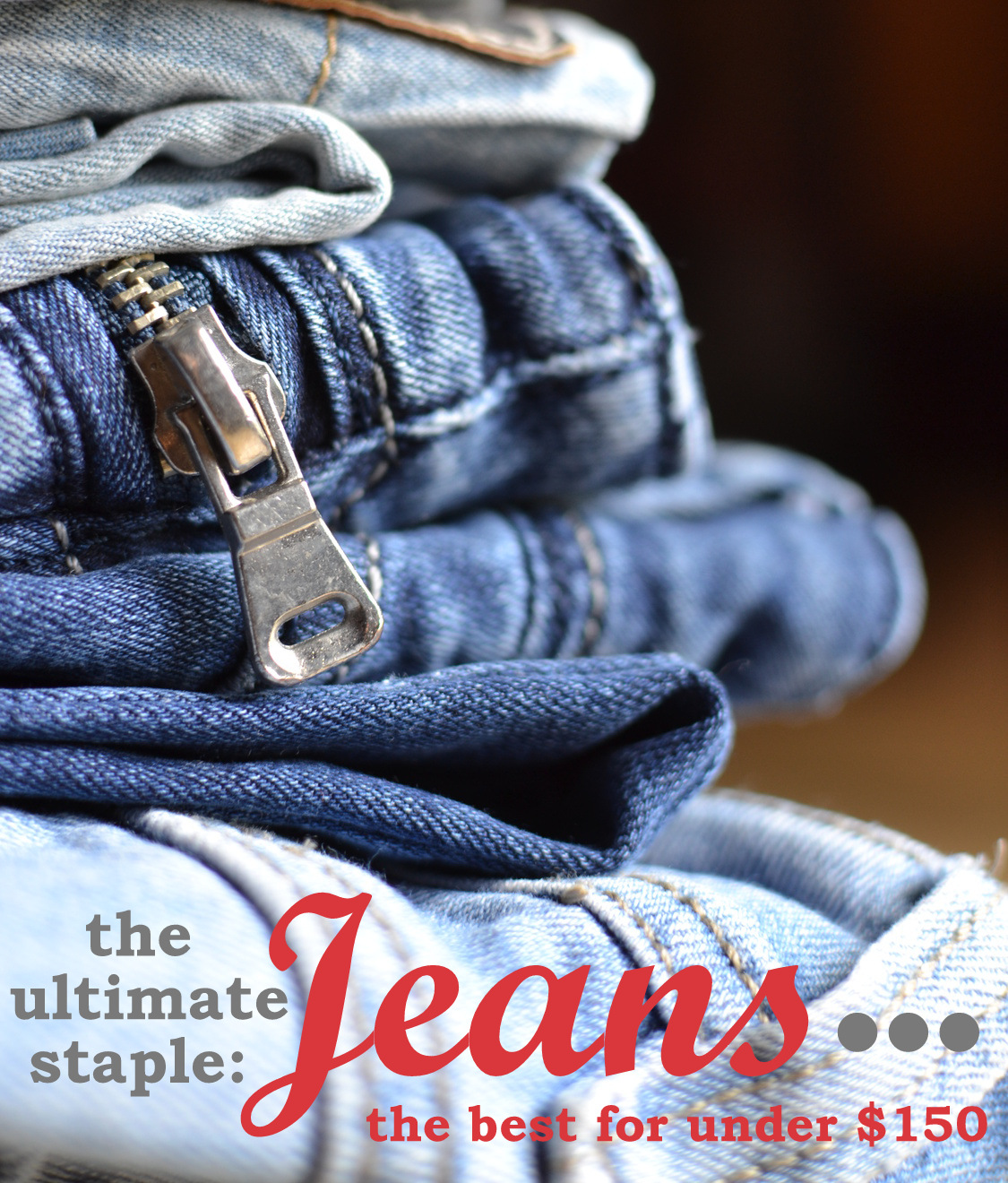 the ultimate style staple jeans