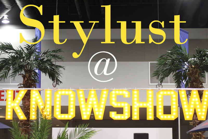 Stylust at The KnowShow: Our Top Picks